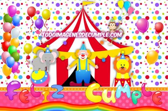 imágenes de feliz cumpleaños con dibujitos de circo