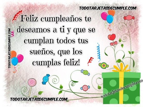 feliz cumpleaños te deseamos a ti